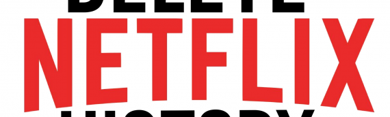What's The Way of Deleting Recently Watched on Netflix?